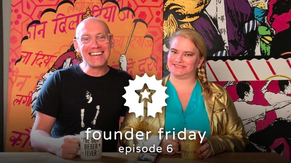 founder friday 6