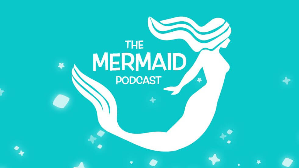 mermaid podcast